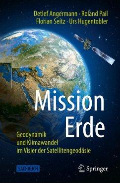 Mission Erde - Angermann, Detlef;Pail, Roland;Seitz, Florian