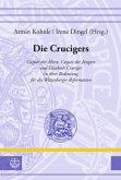 Die Crucigers