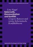 Kybernetik, Kommunikation und Konflikt