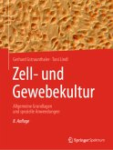 Zell- und Gewebekultur