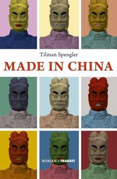 Made in China - Spengler, Tilman