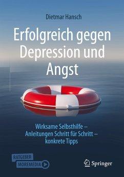 Erfolgreich gegen Depression und Angst - Hansch, Dietmar