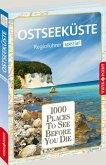 1000 Places-Regioführer Ostseeküste