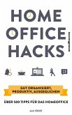 Homeoffice Hacks