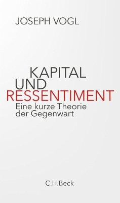 Kapital und Ressentiment - Vogl, Joseph