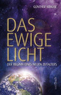 Das ewige Licht (eBook, ePUB) - Krause, Günther