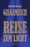 Gilgamesch: Reise zum Licht (eBook, ePUB)