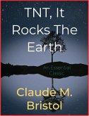 TNT, It Rocks The Earth (eBook, ePUB)