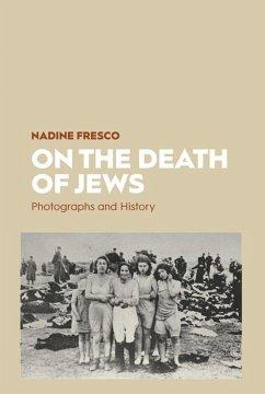 On the Death of Jews (eBook, ePUB) - Fresco, Nadine