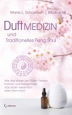 Duftmedizin und traditionelles Feng Shui (eBook, ePUB)