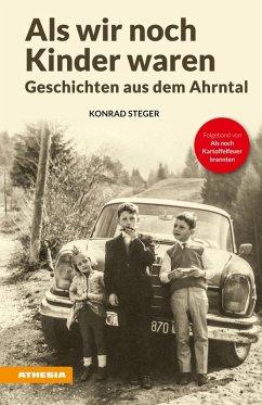 Als wir noch Kinder waren (eBook, ePUB) - Steger, Konrad
