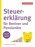 Steuererklärung für Rentner und Pensionäre 2020/2021 (eBook, PDF)