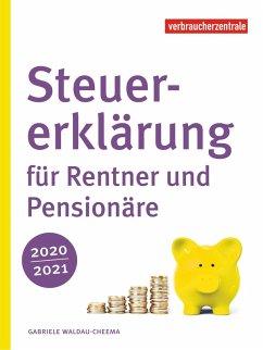 Steuererklärung für Rentner und Pensionäre 2020/2021 (eBook, PDF) - Waldau-Cheema, Gabriele