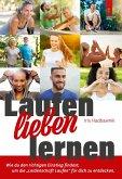 Laufen lieben lernen (eBook, ePUB)