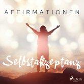 Affirmationen - Selbstakzeptanz (MP3-Download)