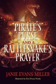 A Pirate's Purse and a Rattlesnake's Prayer (eBook, ePUB)