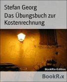 Das Übungsbuch zur Kostenrechnung (eBook, ePUB)