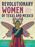 Revolutionary Women of Texas and Mexico (eBook, ePUB)