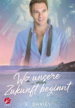 Hart's Bay: Wo unsere Zukunft beginnt (eBook, ePUB) - Davies, E.