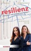 Resilienz - die Kunst der Widerstandskraft (eBook, PDF)