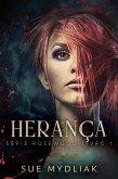 Herança (Série Rosewood, #1) (eBook, ePUB)
