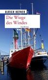 Die Wiege des Windes (eBook, ePUB)