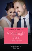 A Midnight Kiss To Seal The Deal (Mills & Boon True Love) (Cinderellas in the Spotlight, Book 2) (eBook, ePUB)