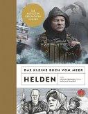 Das kleine Buch vom Meer: Helden (eBook, ePUB)