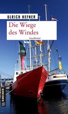 Die Wiege des Windes (eBook, PDF) - Hefner, Ulrich
