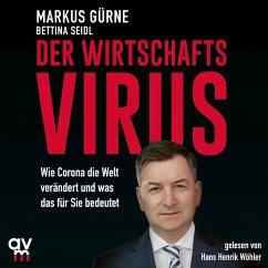 Der Wirtschafts-Virus (MP3-Download) - Gürne, Markus; Seidl, Bettina
