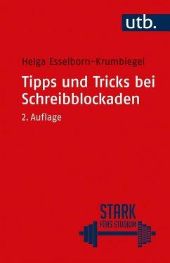 Tipps und Tricks bei Schreibblockaden - Esselborn-Krumbiegel, Helga