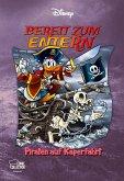 Bereit zum ENTErn - Piraten auf Kaperfahrt! / Disney Enthologien Bd.49