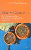 Paulus von Worms (+ 1579)