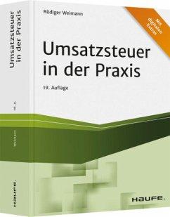 Umsatzsteuer in der Praxis - Weimann, Rüdiger