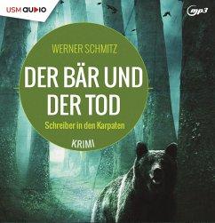 Der Bär und der Tod - Schmitz, Werner