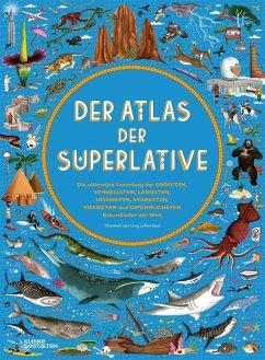 Der Atlas der Superlative - Hawkins, Emily