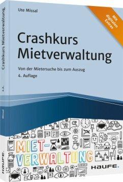 Crashkurs Mietverwaltung - Missal, Ute
