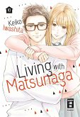 Living with Matsunaga Bd.10