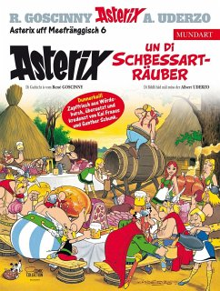 Asterix Mundart Meefränggisch VI - Uderzo, Albert;Goscinny, René