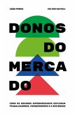 Donos do Mercado (eBook, ePUB)