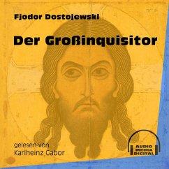 Der Großinquisitor (Ungekürzt) (MP3-Download) - Dostojewski, Fjodor