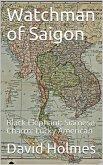 Watchman of Saigon (eBook, ePUB)