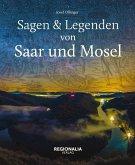 Sagen und Legenden von Saar und Mosel (eBook, ePUB)