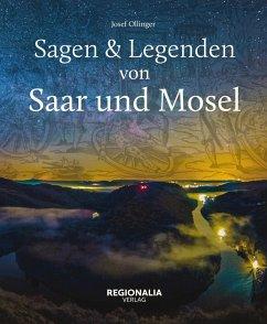 Sagen und Legenden von Saar und Mosel (eBook, ePUB) - Ollinger, Josef