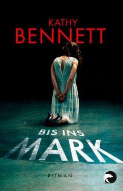 Bis ins Mark / Detective Maddie Divine Bd.1 (Mängelexemplar) - Bennett, Kathy