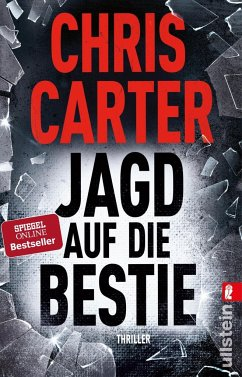 Jagd auf die Bestie / Detective Robert Hunter Bd.10 (Mängelexemplar) - Carter, Chris