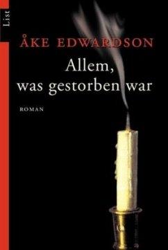Allem, was gestorben war/Till allt som varit dött (Mängelexemplar) - Edwardson, Ake