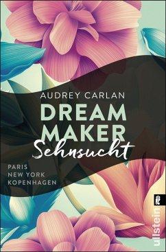 Sehnsucht / Dream Maker Bd.1 (Mängelexemplar) - Carlan, Audrey