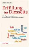 Erfüllung im Diesseits (eBook, PDF)