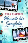 Moments like Snowflakes (eBook, ePUB)
